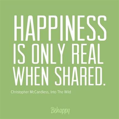 happiness-is-only-real-when-shared-20